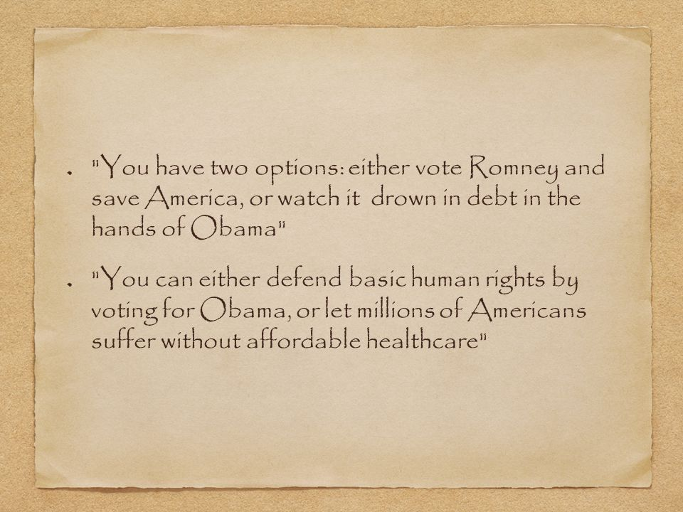 You have two options: either vote Romney and save America, or watch it drown in debt in the hands of Obama