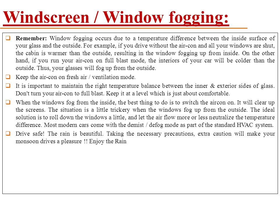 Windscreen / Window fogging: