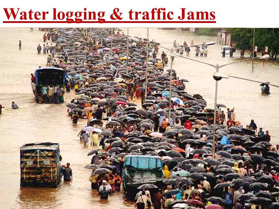 Water logging & traffic Jams