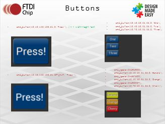 Buttons cmd_button(10, 10, 50, 25, 26, 0, One );