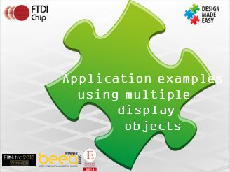 Application examples using multiple display objects