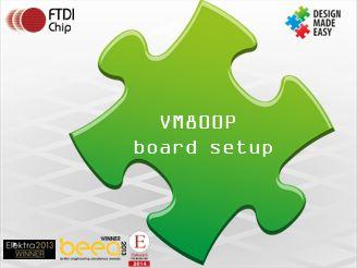 VM800P board setup