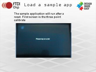 Load a sample app The sample application will run after a reset.