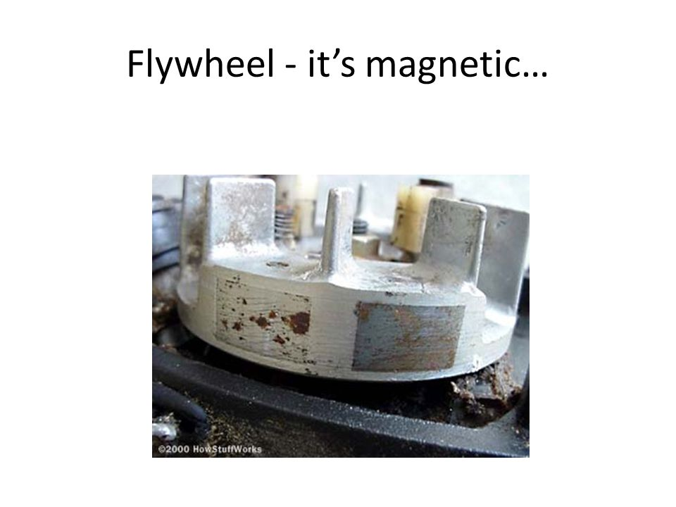 Flywheel - it's magnetic…