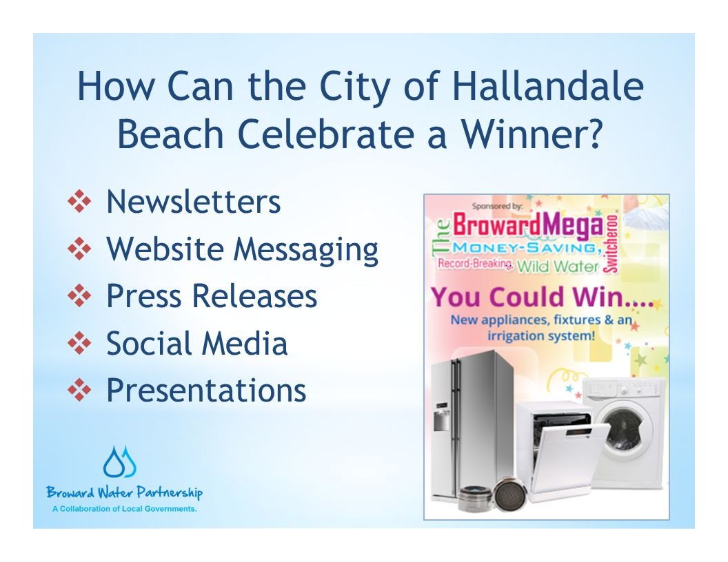 How Can the City of Hallandale Beach Celebrate a Winner