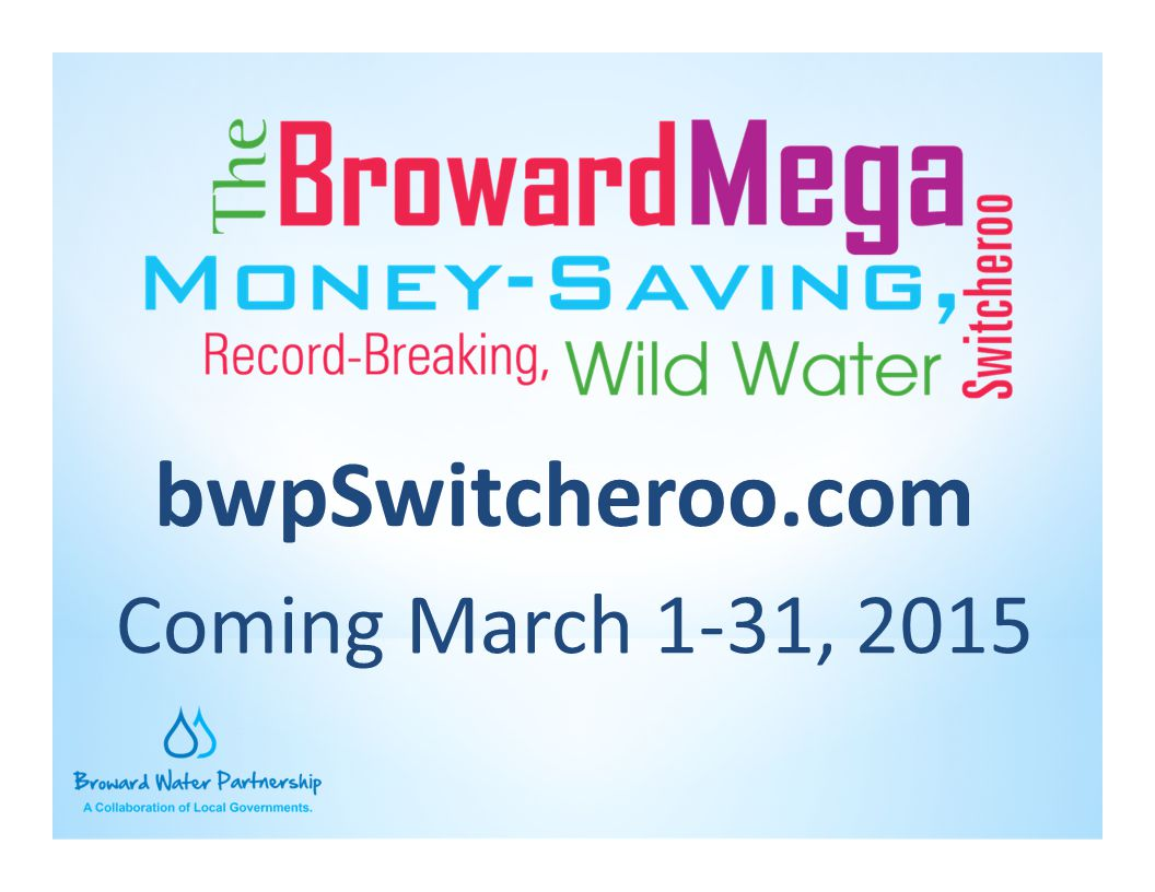 bwpSwitcheroo.com Coming March 1-31, 2015