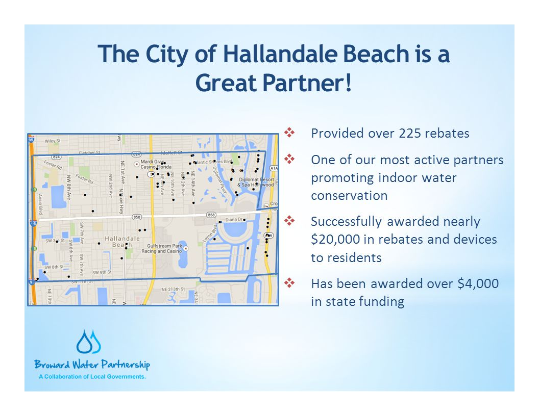 The City of Hallandale Beach is a Great Partner!