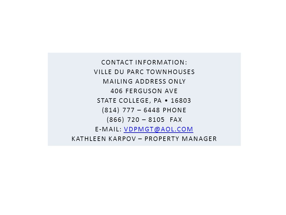 VILLE DU PARC TOWNHOUSES mailing address only 406 FERGUSON AVE
