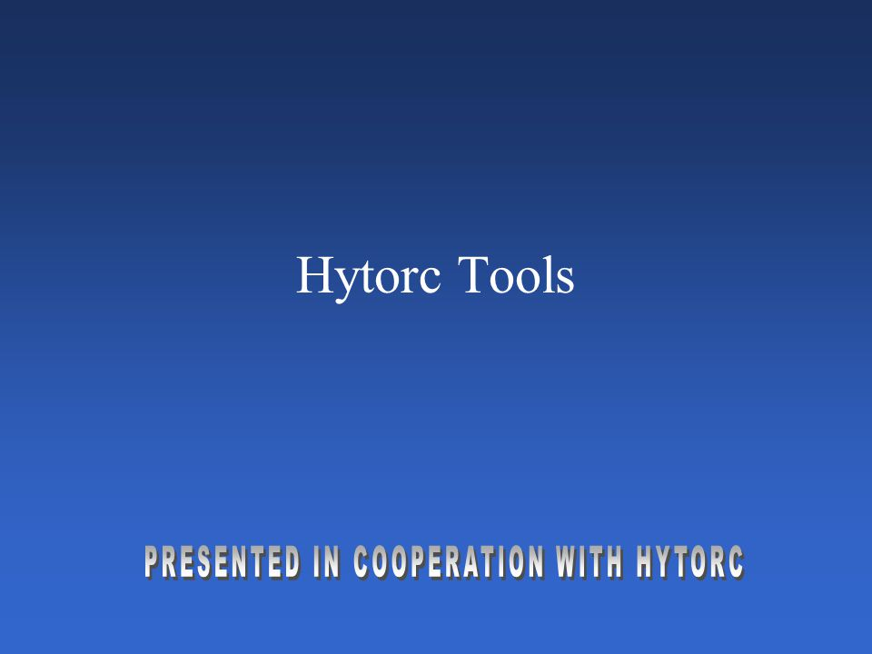 PRESENTED IN COOPERATION WITH HYTORC