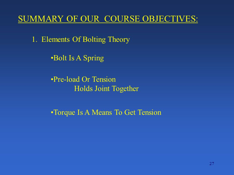 SUMMARY OF OUR COURSE OBJECTIVES: