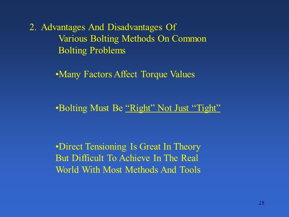 2. Advantages And Disadvantages Of Various Bolting Methods On Common