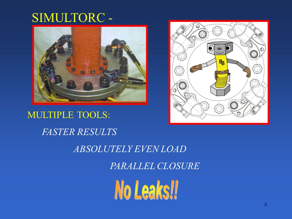 No Leaks!! SIMULTORC - MULTIPLE TOOLS: FASTER RESULTS