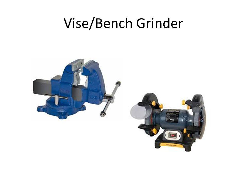 Vise/Bench Grinder