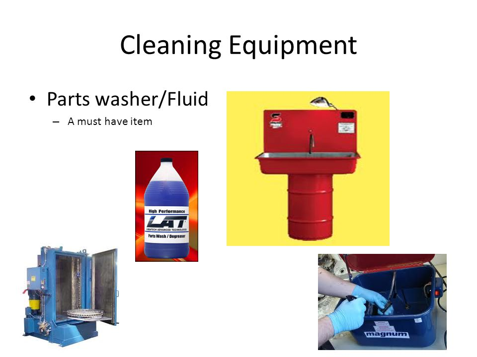 Cleaning Equipment Parts washer/Fluid A must have item