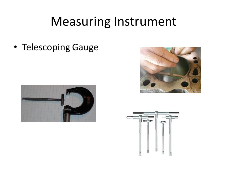 Measuring Instrument Telescoping Gauge