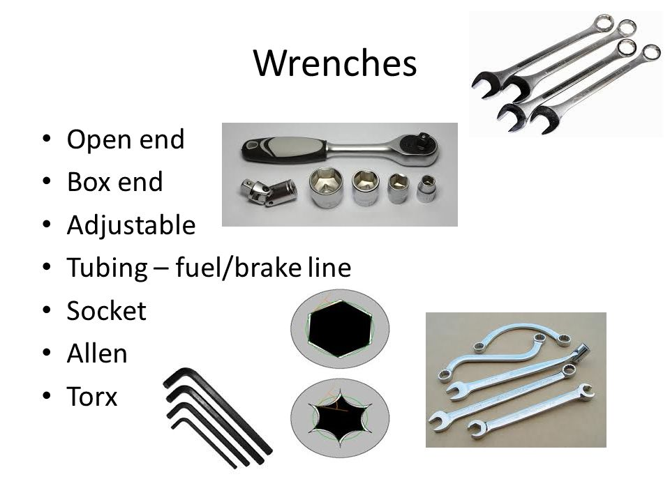 Wrenches Open end Box end Adjustable Tubing – fuel/brake line Socket