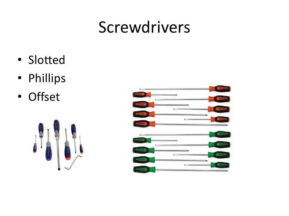 Screwdrivers Slotted Phillips Offset