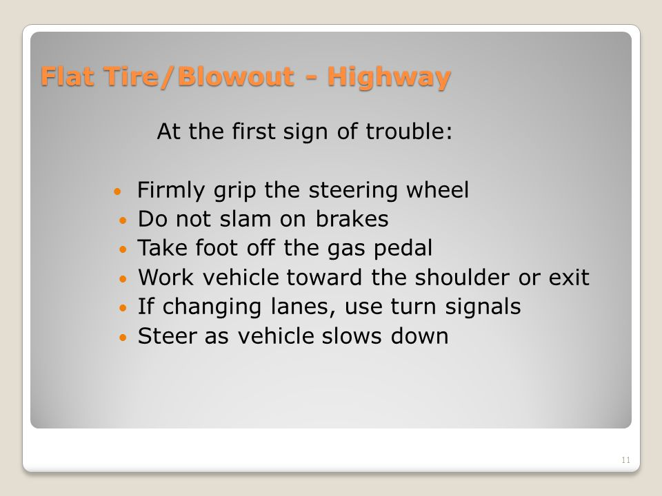 Flat Tire/Blowout - Highway