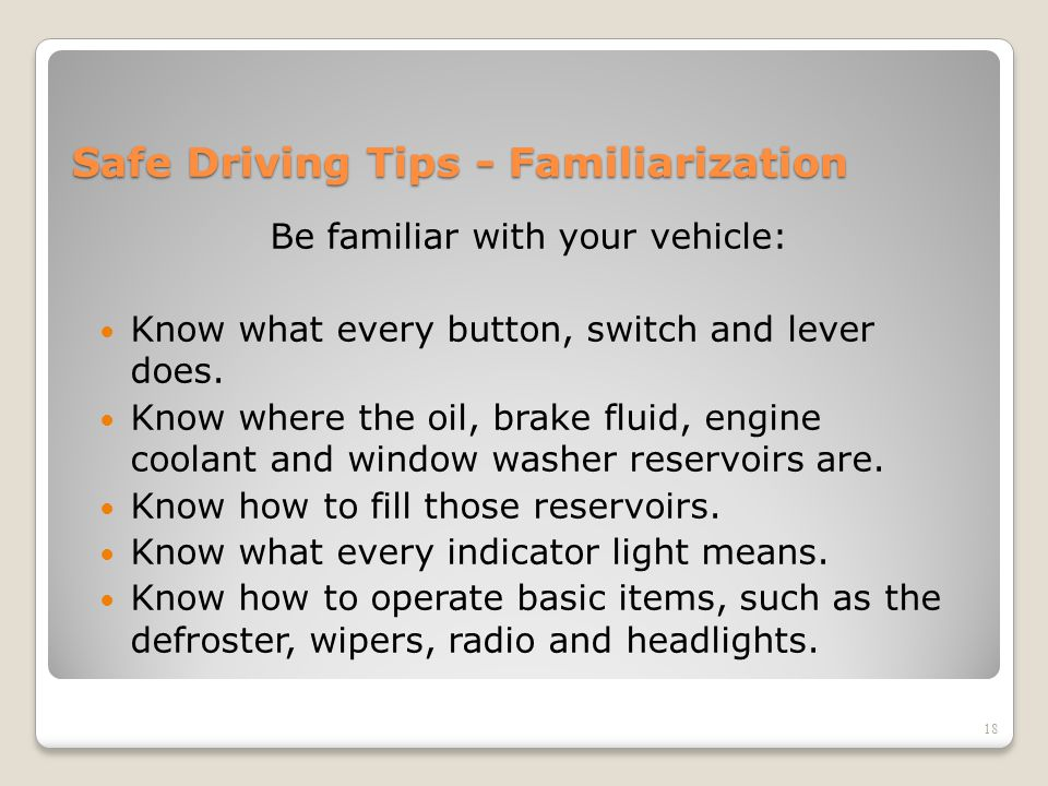 Safe Driving Tips - Familiarization