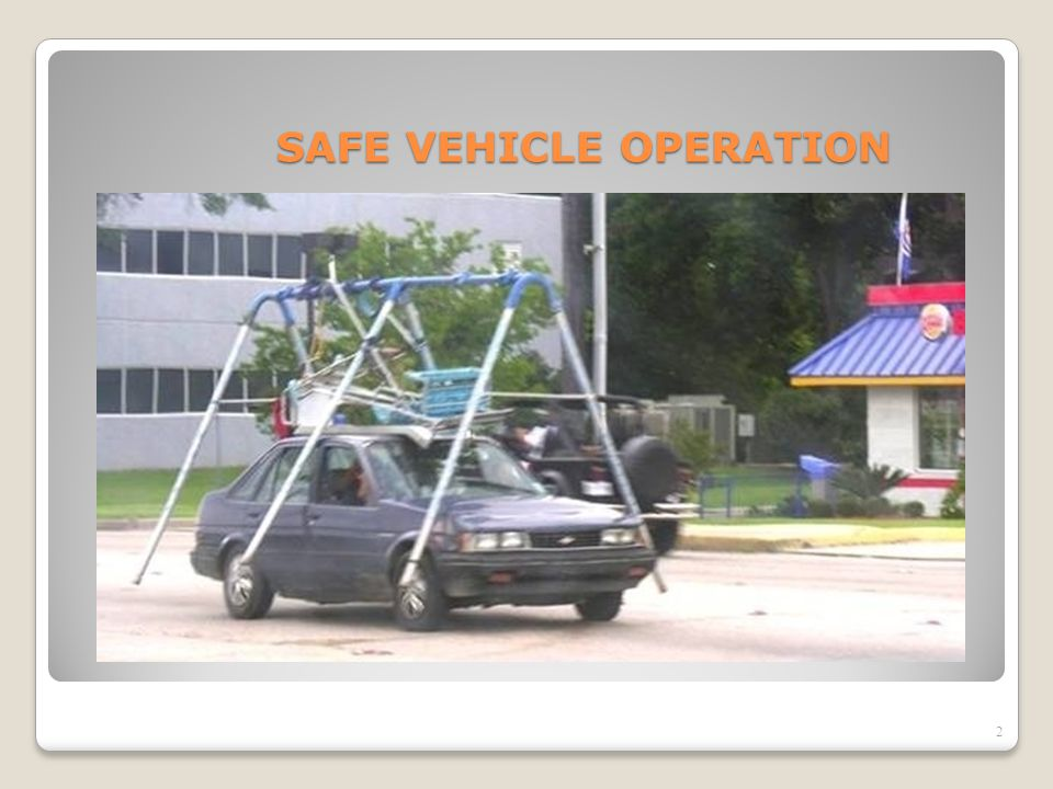 SAFE VEHICLE OPERATION