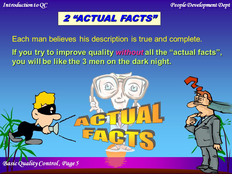 ACTUAL FACTS 2 ACTUAL FACTS