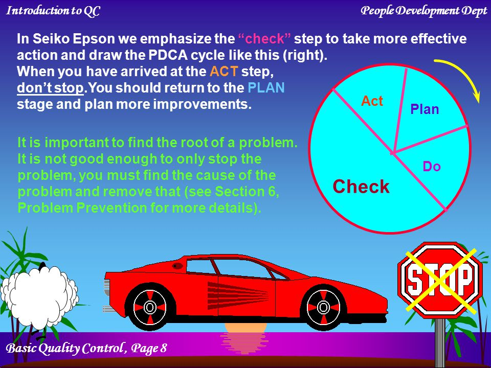 Check Basic Quality Control , Page 8 Introduction to QC