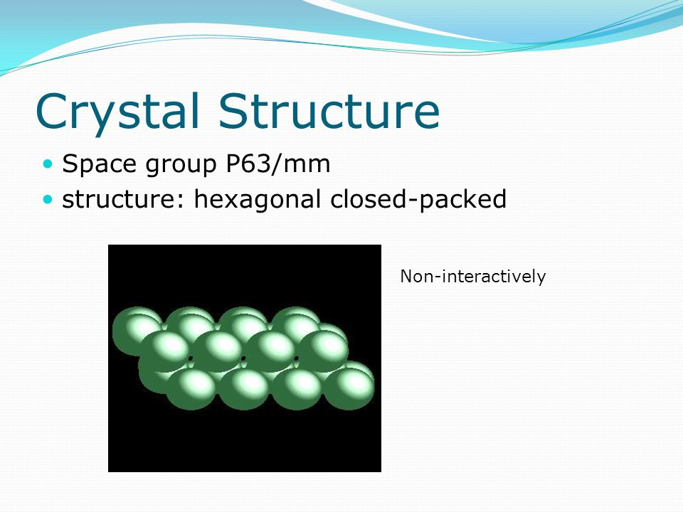 Crystal Structure Space group P63/mm