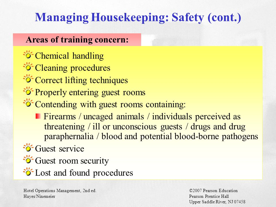 Managing Housekeeping: Safety (cont.)