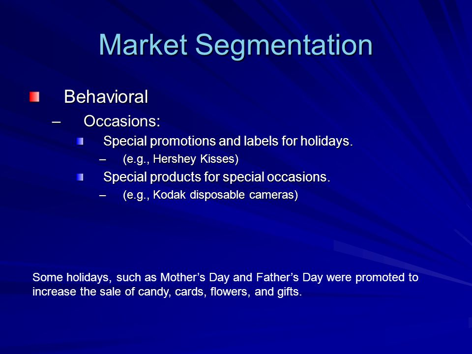Market Segmentation Behavioral Occasions: