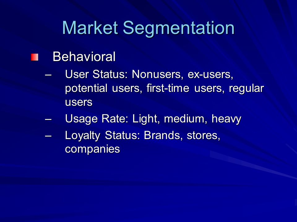 Market Segmentation Behavioral