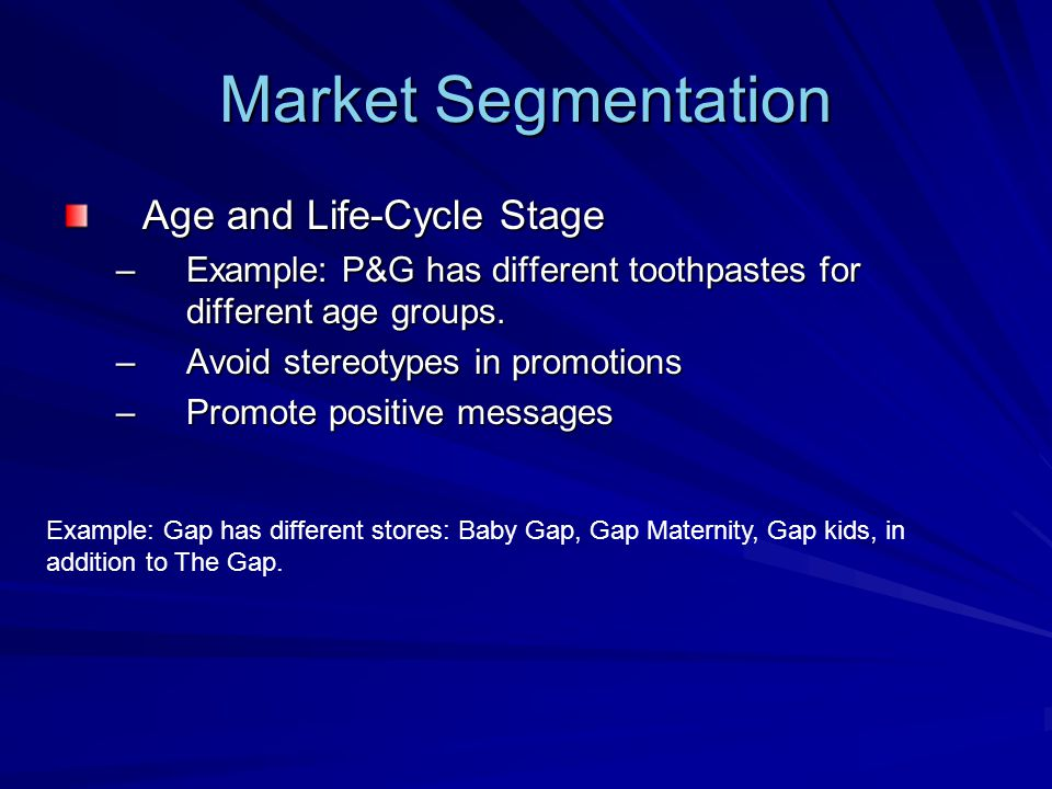 Market Segmentation Age and Life-Cycle Stage