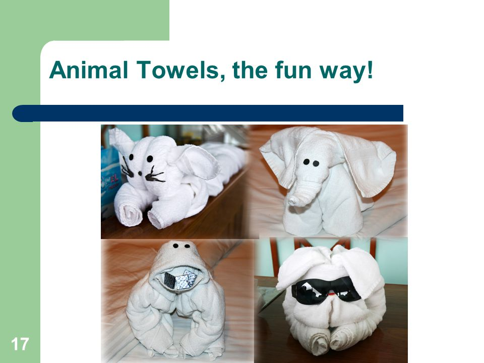 Animal Towels, the fun way!