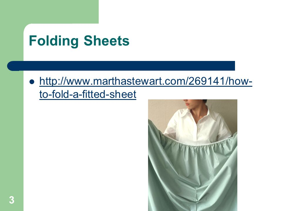 Folding Sheets http://www.marthastewart.com/269141/how-to-fold-a-fitted-sheet