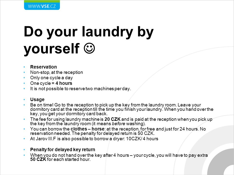 Do your laundry by yourself 