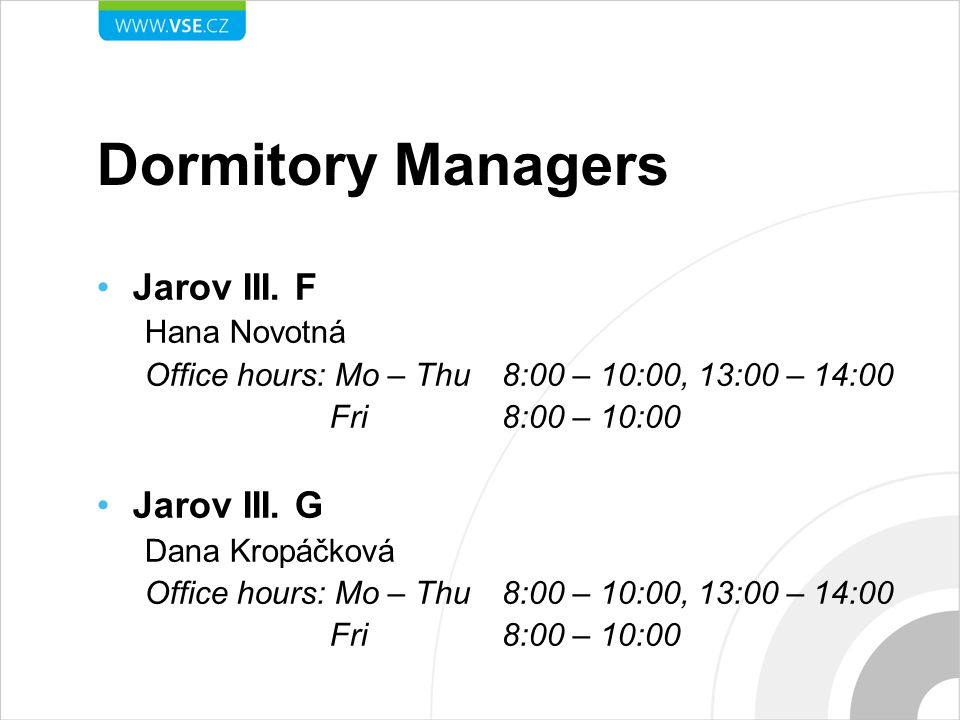 Dormitory Managers Jarov III. F Jarov III. G Hana Novotná