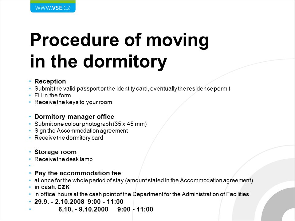 Procedure of moving in the dormitory