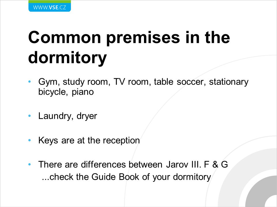 Common premises in the dormitory