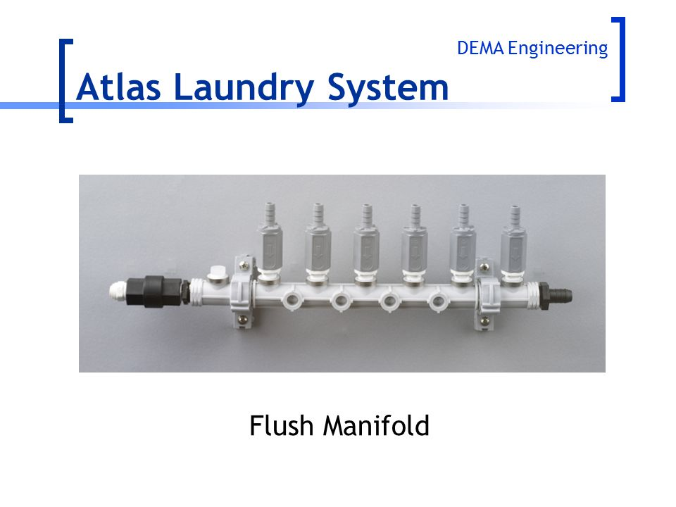Atlas Laundry System DEMA Engineering Flush Manifold