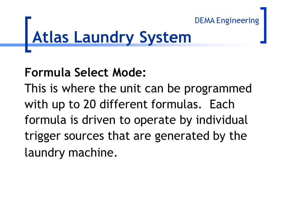 Atlas Laundry System Formula Select Mode: