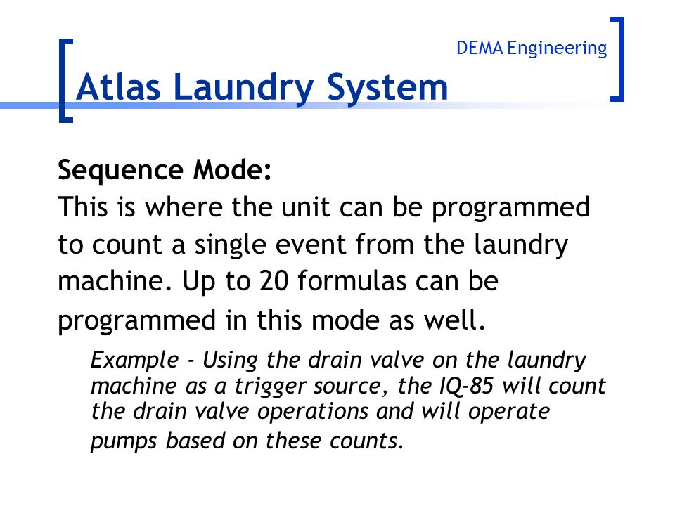 Atlas Laundry System Sequence Mode: