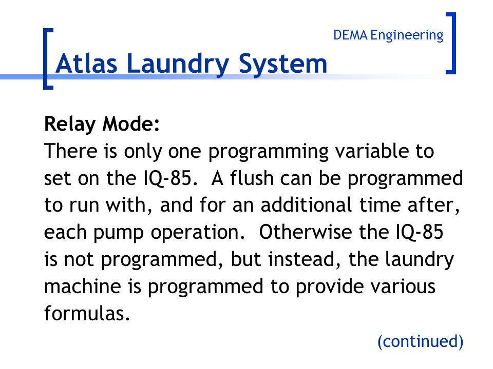 Atlas Laundry System Relay Mode: