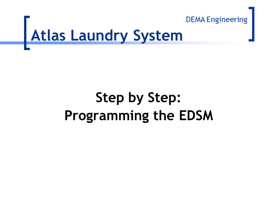 Atlas Laundry System Step by Step: Programming the EDSM