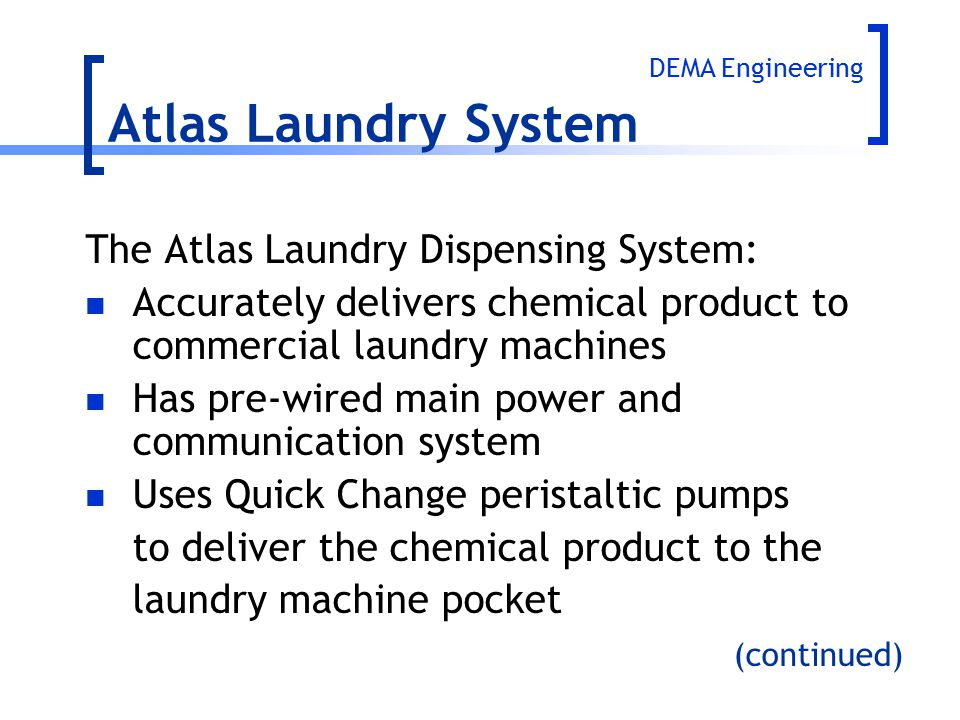 Atlas Laundry System The Atlas Laundry Dispensing System: