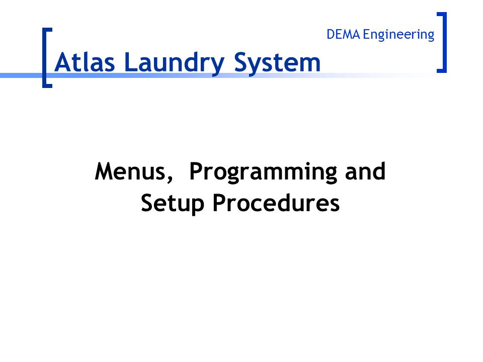 Atlas Laundry System Menus, Programming and Setup Procedures