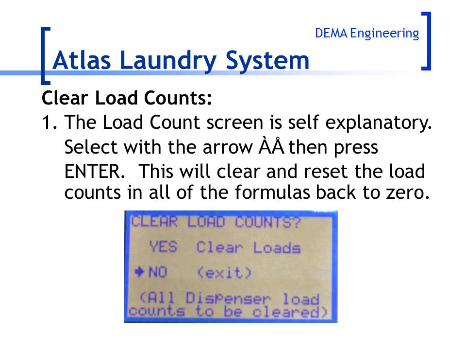 Atlas Laundry System Clear Load Counts: