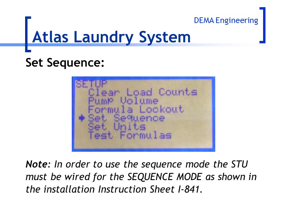 Atlas Laundry System Set Sequence:
