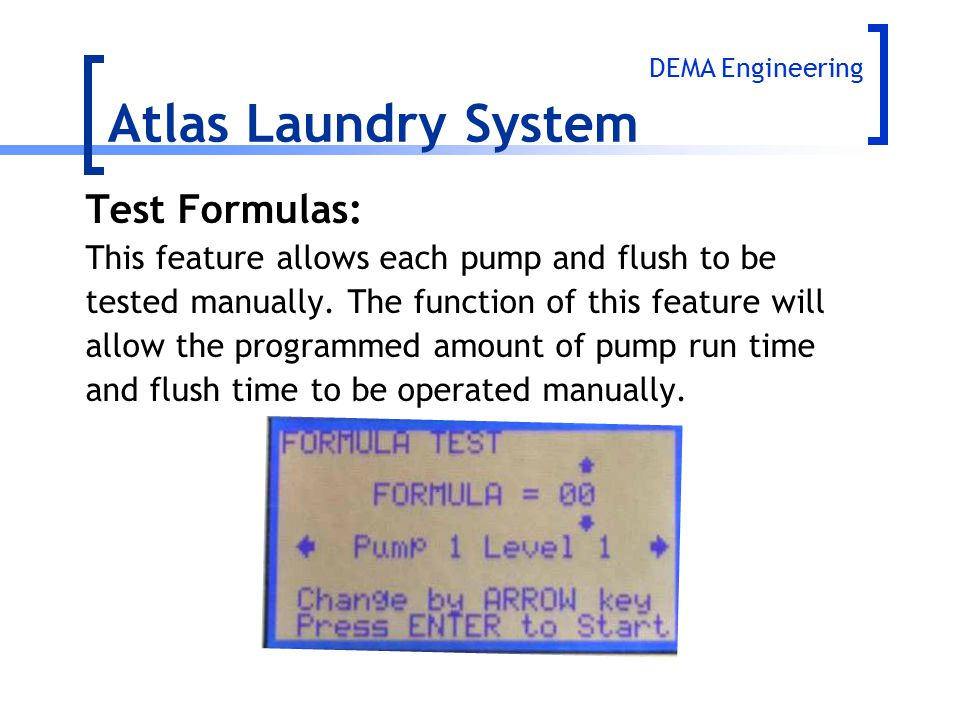 Atlas Laundry System Test Formulas: