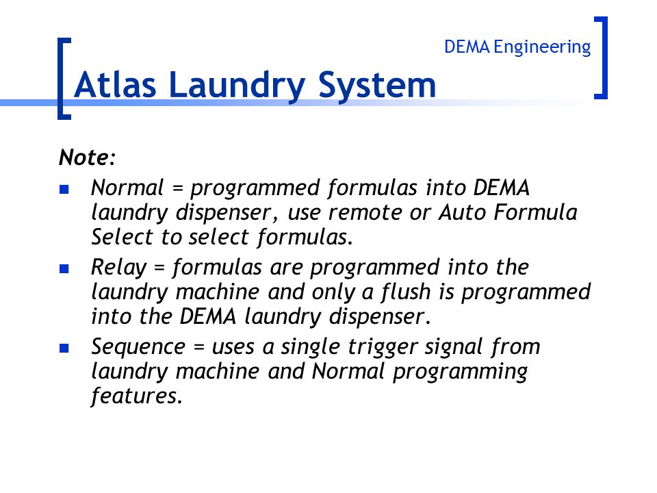Atlas Laundry System Note: