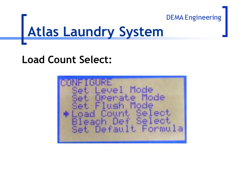 Atlas Laundry System DEMA Engineering Load Count Select:
