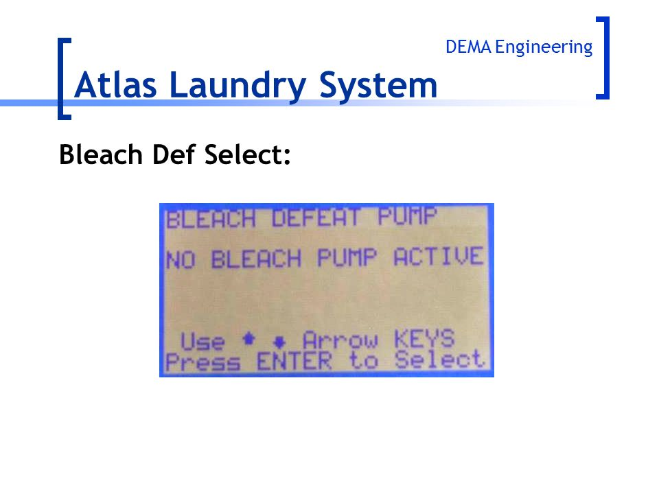 Atlas Laundry System DEMA Engineering Bleach Def Select: